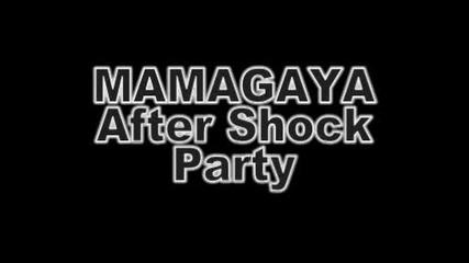 Mamagaya After Shock