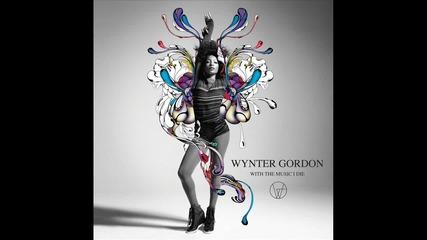 За първи път в сайта! Wynter Gordon - Don't Stop Me