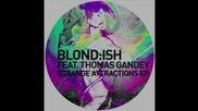 Blondish feat. Thomas Gandey - Voyeur