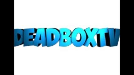 My First Intro Deadboxtv