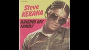Steve Kekana - Raising My Family
