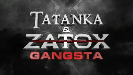 Страхотен hardstyle !! ^^ Tatanka feat Zatox - Gangsta