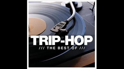 Trip Hop Mix The Best Of 2014 New