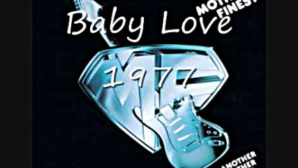 Mother`s Finest - Baby Love