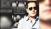 Dusan Djuricic - 2015 - Kusur od zivota (hq) (bg sub)