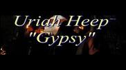 превод Uriah Heep – Gypsy