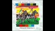 Sir Michael Rocks - I'm Doggin'