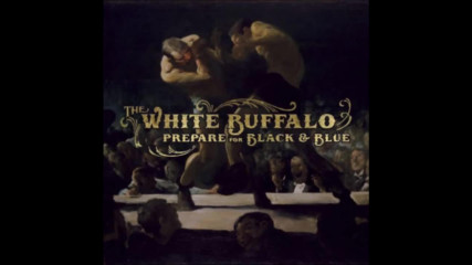 The White Buffalo - Oh Darlin What Have I Done + превод и текст