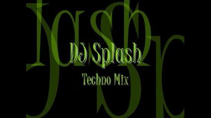 Dj Splash- Techno Mix