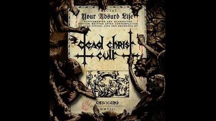 Dead Christ Cult - Mertvoe Kasanie