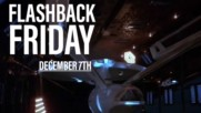 Flashback Friday: December 7th in History
