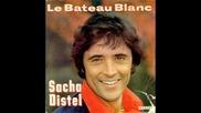 Sacha Distel- Le Bateau Blanc 1980