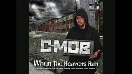 C - Mob - Be My Slut (feat. Grewsum)