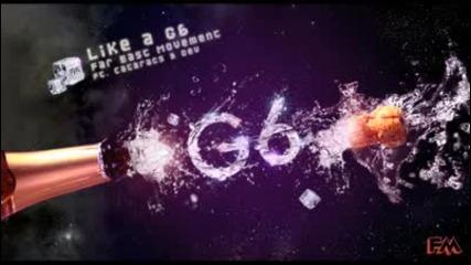 Far East Movement ft The Cataracs & Dev - Like A G6