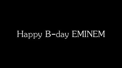 Happy B-day Eminem