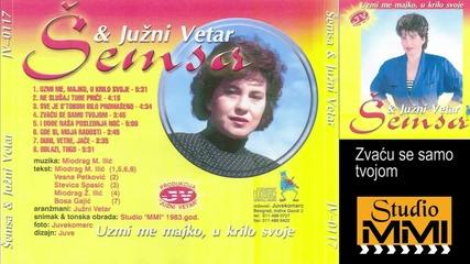 Semsa Suljakovic i Juzni Vetar - Zvacu se samo tvojom (Audio 1983)