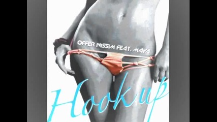 Offer Nissim - Hook up (yinon Yahel Remix)