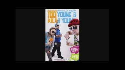 Dobrich! 1 April 100 Kila + Young Bb Young - = L I V E = -