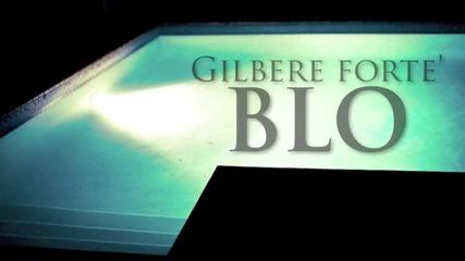 Gilbere Forte - Blo
