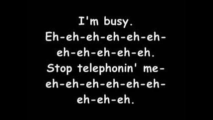 Lady Gaga feat. Beyonce - Telephone + Lyrics