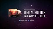 Digital Nottich - Far Away (ft. Della) [trapp'd In Music Ep]