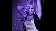 He Said She Said - Ashley Tisdale Dj Jneb Rmx
