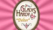 Gladys Hardy - Delter (Оfficial video)