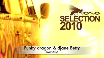 Funky Dragon & djane Betty - Emporia Progressive