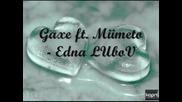 G axe ft. miimeto - Edna liubov