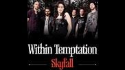 Within Temptation - Skyfall