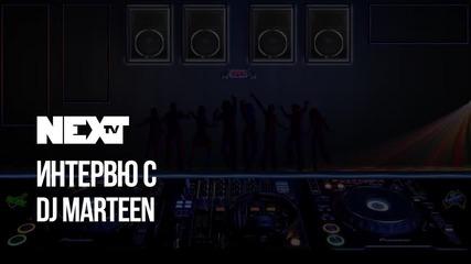 NEXTTV 039: Гост DJ: Marteen