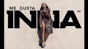 Inna - Me Gusta (deejay killer remix) + Превод