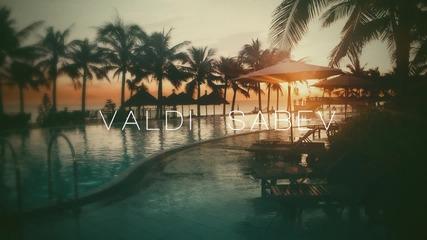 Valdi Sabev - Here With Me