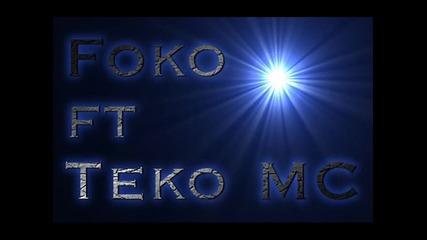 Foko ft Teko Mc - Мишена за всеки