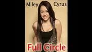 Miley Cyrus - Full Circle