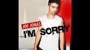Поредната страхотна песен! Joe Jonas - I'm sorry