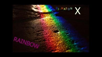 Dj Mason X - Rainbow