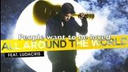 Justin Bieber - All Around The World- Lyrics