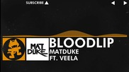 [house Music] Matduke feat. Veela - Bloodlip [monstercat Release]
