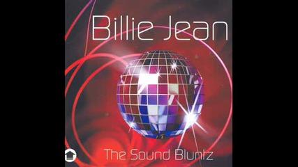 Soundbluntz - Billie Jean 2008 (leggz And Femi Full Vocal Mix)