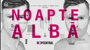 New! 2015 | Deepcentral - Noapte alba ( Lyric Video )