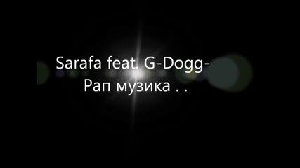 Sarafa - Rap Muzika feat. G-dogg New 2012