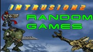 Random Games: Първо впечатление от Intrusion 2