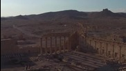 """Дрон показва какво остана от Палмира след """"Ислямска държава"""""""