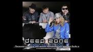 Deep Zone - Slave
