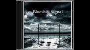 Blueshift Signal - Acquiescence