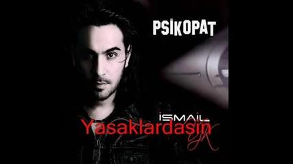 Ismail Yk - Onu Bana Hat rlatmay n ( Yeni 2011 ) 2011 Psikopat ...