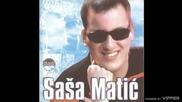 Sasa Matic - Nije ljubav fotografija - (Audio 2002)