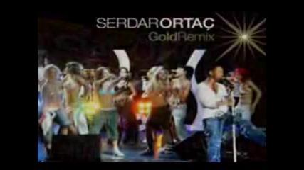 Serdar Ortac Gold Remix [ 2007 ]