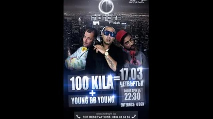 100 Кила + Youngbbyoung [ 17 Март в клуб: Midnight ]